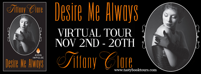 Desire Me Always by Tiffany Clare [ARC Review + Giveaway]