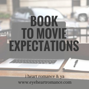 bookish-discussions-book-to-movie-expectations