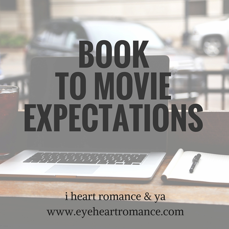 Bookish Discussions: Book to Movie Expectations
