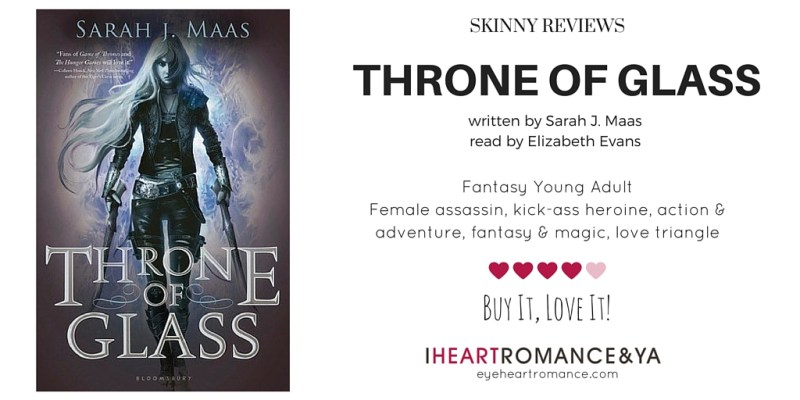 throne-of-glass-skinny-review