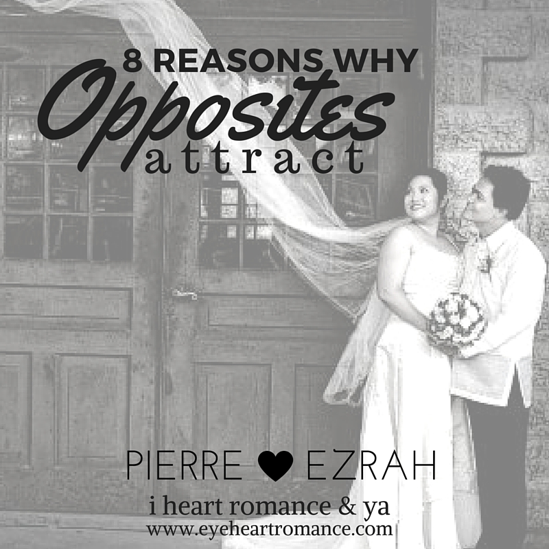 8 Reasons Why Opposites Attract – Anniversary Ed