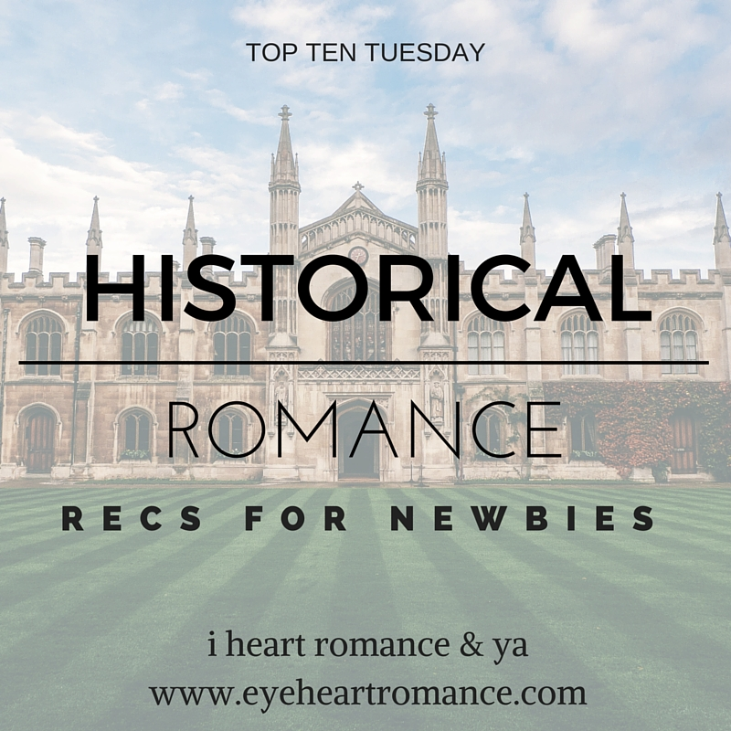 Top Ten Tuesday: Books to Read if You're a Historical Romance Newbie