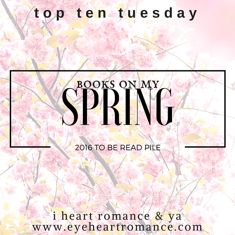 Top Ten Tuesday: 15 Books on My Spring TBR Pile