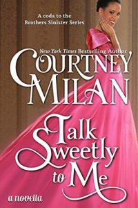talk-sweetly-to-me-courtney-milan
