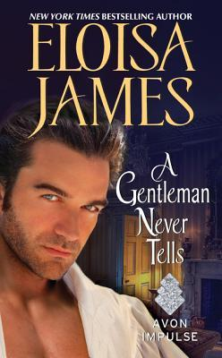 A Charming Second Chance Romance  ·  A Gentleman Never Tells by Eloisa James  ·  Review + Giveaway
