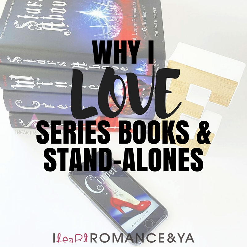 Bookish Discussions: Why I love Series Books AND Stand-alones