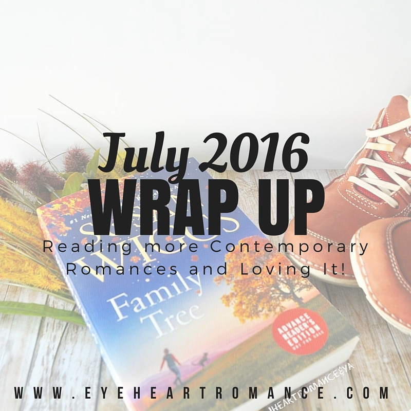 I'm Reading more Contemporary Romances and Loving It! Monthly Wraps | July 2016