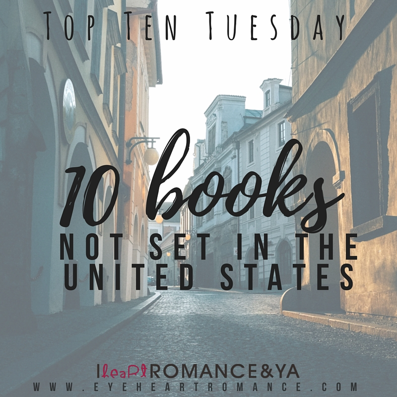 Top Ten Tuesday: Books Set Outside the US