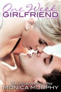 one-week-girlfriend-monica-murphy