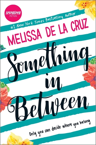 Something in Between by Melissa de la Cruz | Audiobook Review