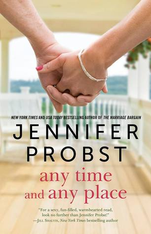 This will definitely tear at your heartstrings! Any Time and Any Place by Jennifer Probst Book Review