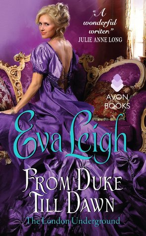 The heroine stole the show! From Duke Till Dawn by Eva Leigh | Book Review + GIveaway