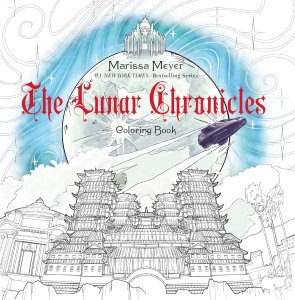 The Lunar Chronicles: Wires & Nerve & The Lunar Chronicles Coloring Book