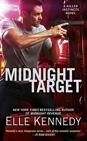The Stakes are Higher! Midnight Target by Elle Kennedy Book Review