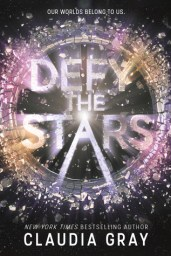 Defy the Stars by Claudia Gray Cover