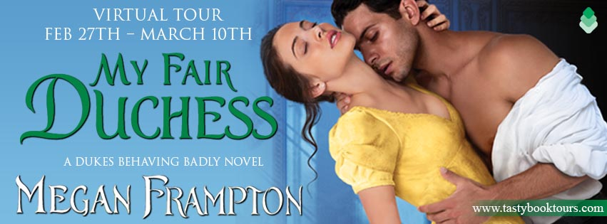 My Fair Duchess by Megan Frampton Book Review + Giveaway