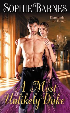 A Most Unlikely Romance! A Most Unlikely Duke by Sophie Barnes Review + Giveaway