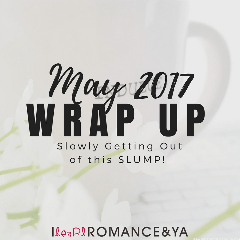 Slowly Getting Out of this SLUMP! May 2017 Monthly Wraps
