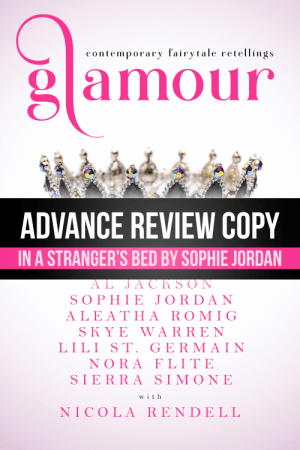 If you love your fairy tales hot, read In a Stranger's Bed by Sophie Jordan | Book Review