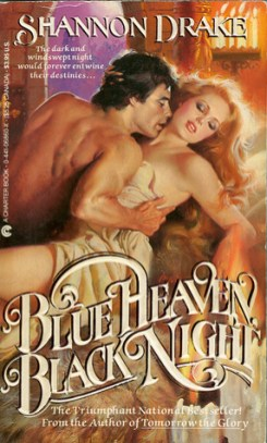 Blue Heaven Black Night by Shannon Drake