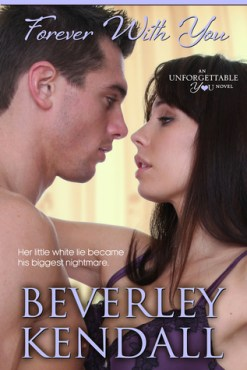 Forever with You with Beverley Kendall
