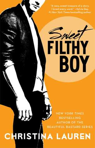 Sexy, Sexy, Sexy! Sweet Filthy Boy by Christina Lauren [Audiobook Review]