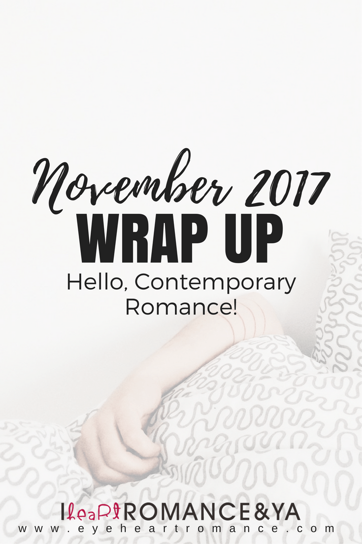 Hello, Contemporary Romance! November 2017 Monthly Wraps