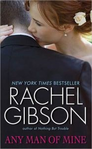 Any Man of Mine by Rachel Gibson Cover