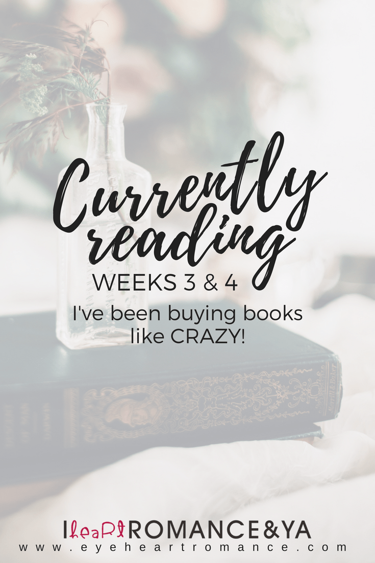Currently Reading Weeks 3 & 4: I've Been Buying Books Like CRAZY!