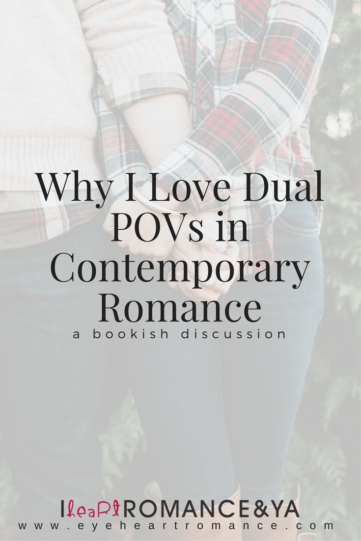 Why I Love Dual POVs in Contemporary Romance