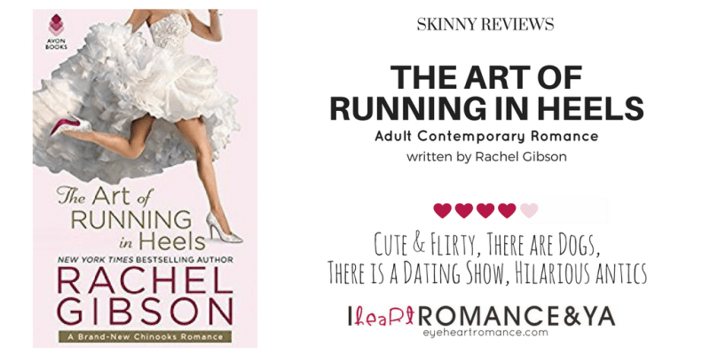 The Art of Running in Heels by Rachel Gibson Skinny Review image