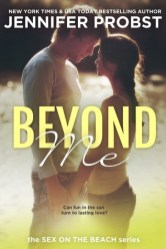 Beyond Me by Jennifer Probst Cover