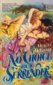 No Choice but Surrender by Meagan McKinney Cover