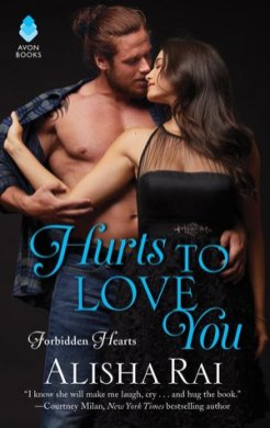 Hurts to Love You by Alisha Rai