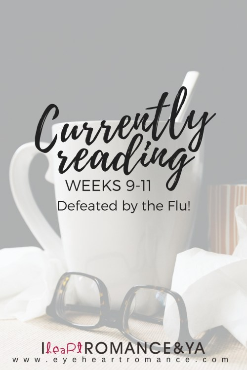 Currently Reading Weeks 9-11