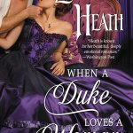 When a Duke Loves a Woman by Lorraine Heath