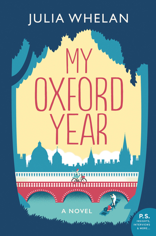 Enchanting, Sweet, Emotional - It Has Everything I LOVE! My Oxford Year by Julia Whelan [ARC Review + Giveaway]