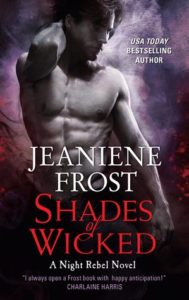 Shades of Wicked by Jeaniene Frost