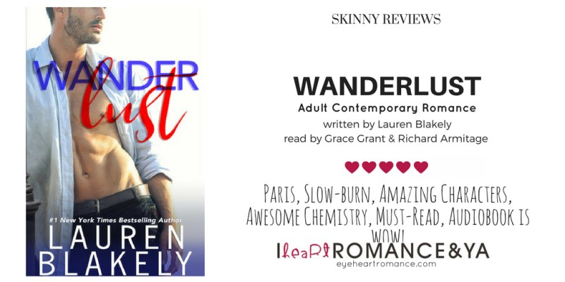 Wanderlust Skinny Review