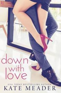Down with Love by Kate Meader