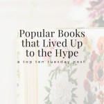 Popular Books that Lived Up to the Hype