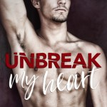 Unbreak My Heart by Lauren Blakely