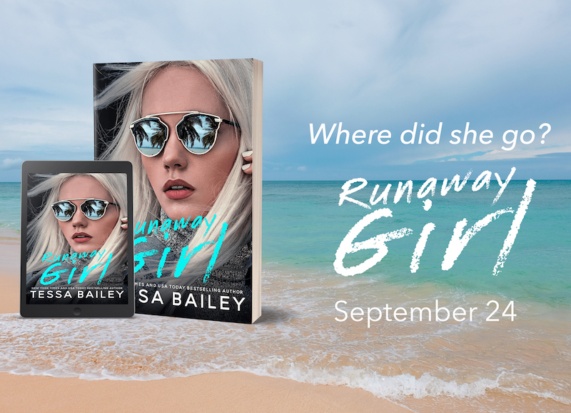 I Want to Runaway with You! Runaway Girl by Tessa Bailey [ARC Review]