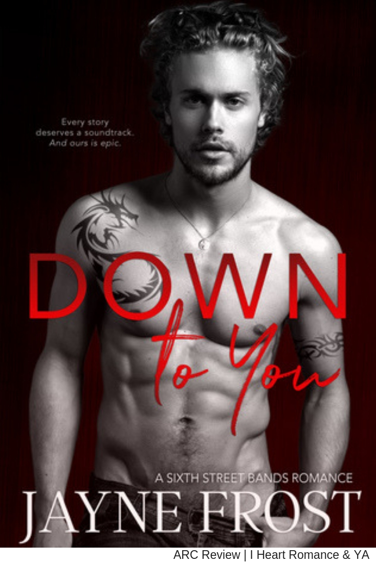 Emotional and Heartbreaking | Down to You by Jayne Frost [ARC Review + Giveaway]