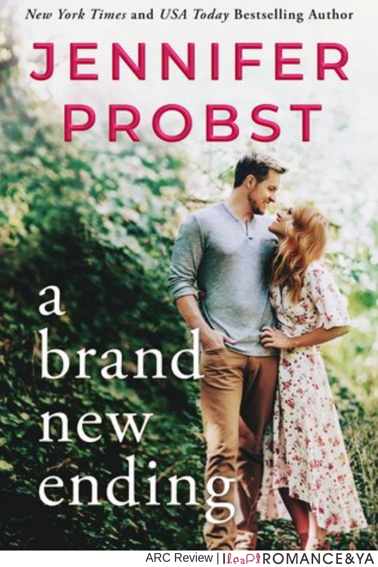 Emotional & Sweet! A Brand New Ending by Jennifer Probst [ARC Review]