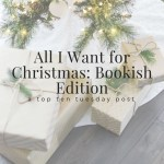 All I Want for Christmas: Bookish Edition