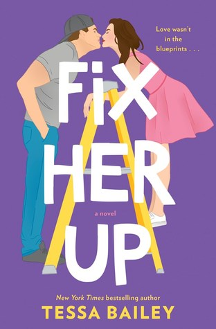 We Seriously Need a Clown in Our Life! Fix Her Up by Tessa Bailey [ARC Review]