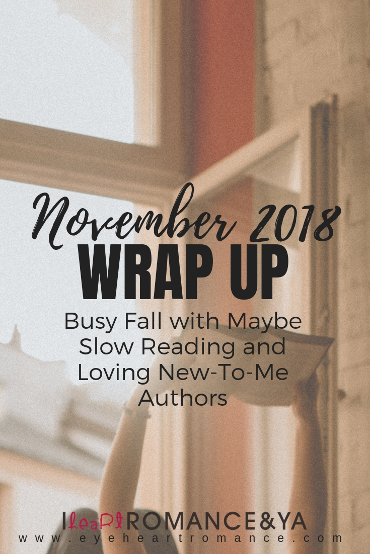 Busy Fall with Maybe Slow Reading and New-To-Me Authors | November 2018 Monthly Wraps