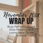 Busy Fall with Maybe Slow Reading and New-To-Me Authors