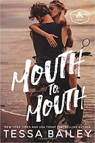 Insta-Love at it's Worst! Mouth to Mouth by Tessa Bailey [Book Review]